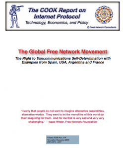 The Global Free Network Movement The Right to Telecommunications Self-Determination with  Examples from Spain, USA, Argentina and France